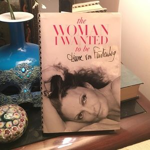 Signed copy (DVF) 'THE WOMAN I WANTED TO BE'