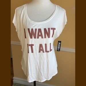 Signorelli Tops - NWT I WANT IT ALL Tee shirt