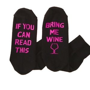 If you can read this, bring me wine socks