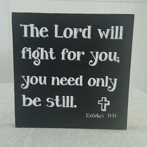 Huckleberry Row Other - Wood Sign | The Lord Will Fight for You