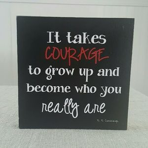 Huckleberry Row  Other - Wood Sign | It Takes Courage