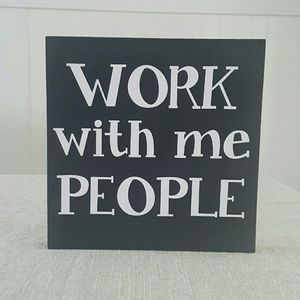 Huckleberry Row Other - Wood Sign | Work With Me People
