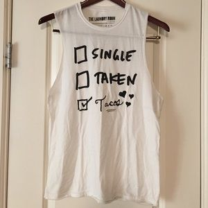 The Laundry Room Tops - Single/Taken/Tacos ❤ Muscle Tank