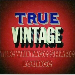 Proud member of the True Vintage Share Lounge