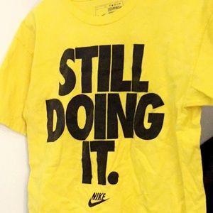hipoteca política Mezquita  Nike Shirts   Mens Still Doing It Nike Tshirt Small   Poshmark