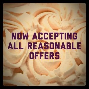Now accepting all reasonable offers!