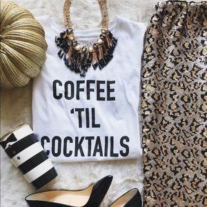 << Coffee til Cocktails Tee Shirt >>