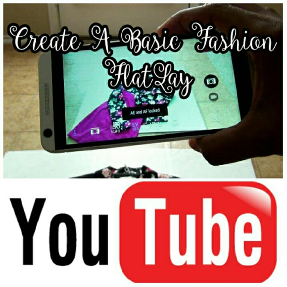 YouTube Other - How to Create FlatLays-YouTube Video Posted