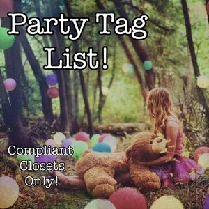 PARTY TAG LIST - Sign Up Here To Be Added!