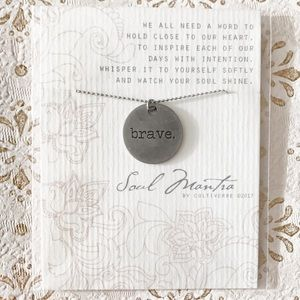 Cultiverre Jewelry - brave • soul mantra II necklace (last one)