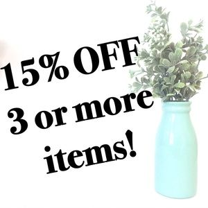 Other - 15% OFF 3 or More Items - BUNDLE DISCOUNT