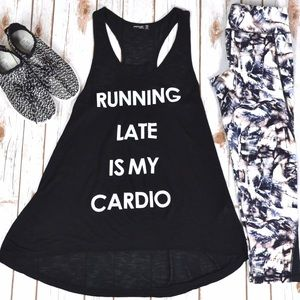Tops - Running Late Is My Cardio