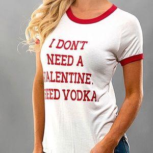 << Valentines Day Vodka Tee >>