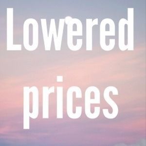Check out my lowered prices!!