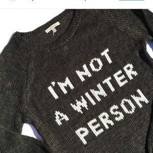 Cozy casual Im not a winter person sweater