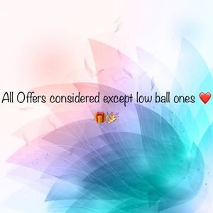 All offers considered expect low ball ones ❤