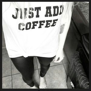 << Just Add Coffee Graphic Tee >>