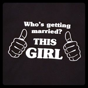 "Gildan Tops - NWOT ""Who's Getting Married? THIS GIRL"" T-Shirt"