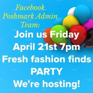 🎉 Party Tonight 🎉FRESH FASHION FINDS 4/21/17