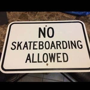 Other - No Skateboarding Sign.
