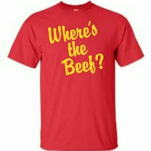 WHERE'S THE BEEF. ....T-Shirt