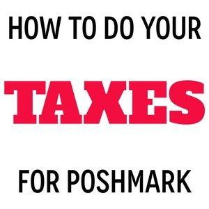 Other - Doing Your Taxes For Poshmark!