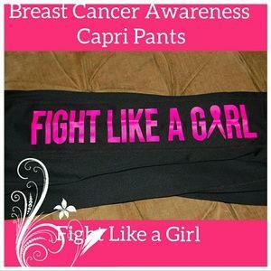 Ideology Pants - FIGHT LIKE A GIRL l Cancer Awareness l Capri  XS