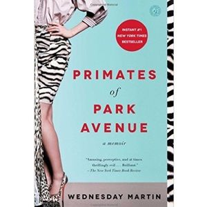 Other - Primates of Park Avenue by Wednesday Martin