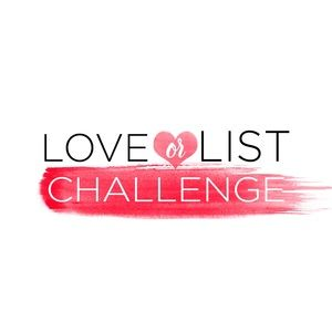 Love or List Challenge