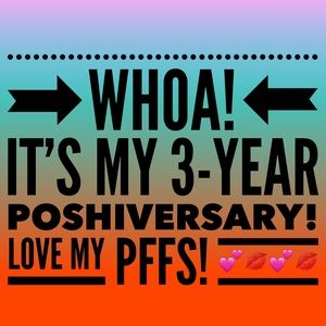 Other - WOW! 3 YEARS ON POSH!