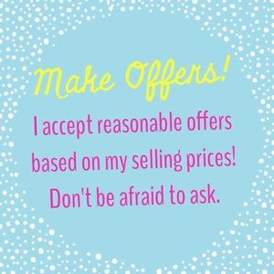 Reasonable Offers Accepted 😊
