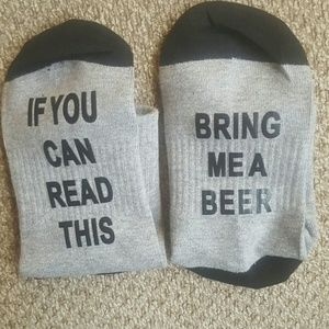 """If you can read this Bring me a beer"" Socks"