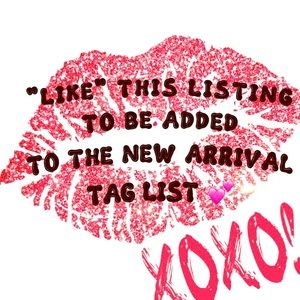 New Arrival Tag List! Price Drop = New Listings!