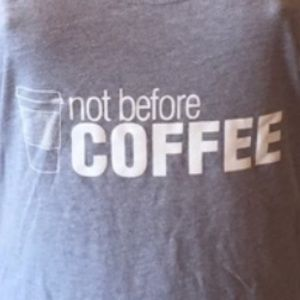 """Salt Lake Clothing Tops - NEW """"Not Before Coffee"""" Tank in Gray {L & XXL}"""