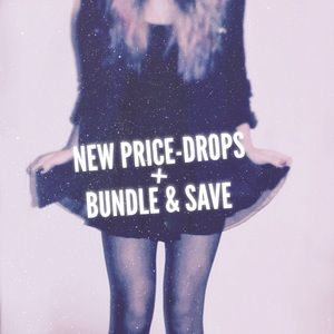 Price Drops & New items!! Bundle 2+ & get 10% off
