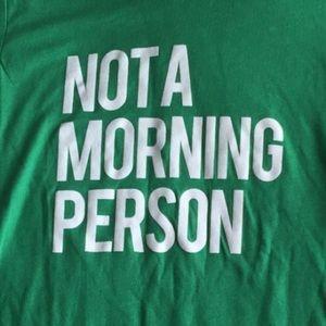 Salt Lake Clothing Tops - NWT⭐️Not A Morning Person T-shirt Medium