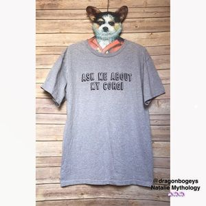 Hot Topic Other - Ask Me About My Corgi Tee