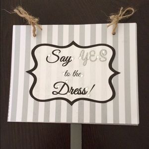 YES TO THE DRESS!