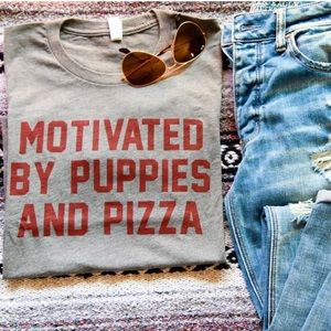 << Motivated by Puppies and Pizza Tee Shirt >>