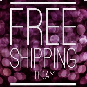 Other - free shipping every friday