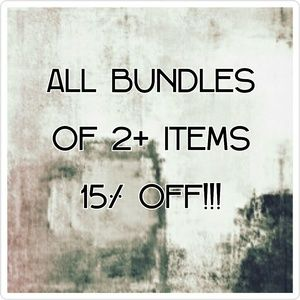 ALL BUNDLES OF 2+ ITEMS 15% OFF DISCOUNT!!!