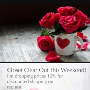Dropping prices on request. Closet Clear Out!!!