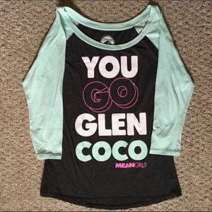 "Mean Girls ""You Go Glen Coco"" 3/4 Sleeve Shirt"