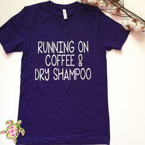 Last 2Coffee & Dry Shampoo Graphic Tee