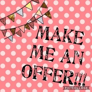 Other - Make me an Offer!!!!!!