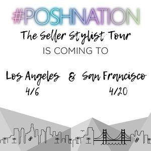 Other - LA & SF, #PoshNation is coming your way!