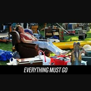 EVERYTHING MUST GO!!!!!
