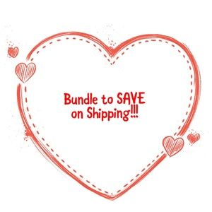 Bundle to SAVE on Shipping...!!!!