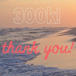 Other - Thank you for 300k!
