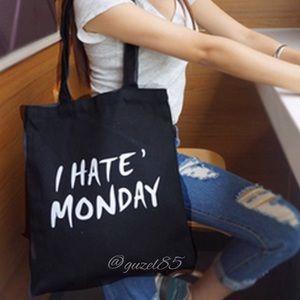 ❤BOGO I HATE MONDAY tote bag